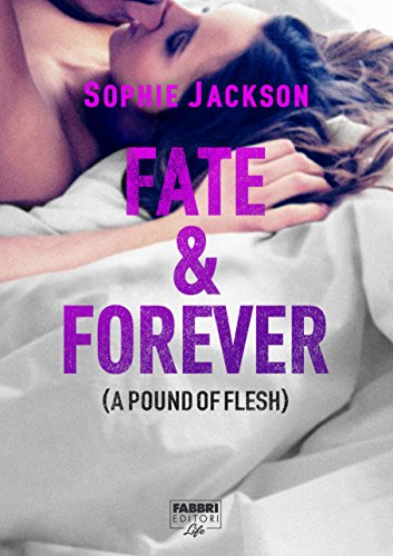 fate-forever-di-sophie-jackson-a-pound-of-flesh-series