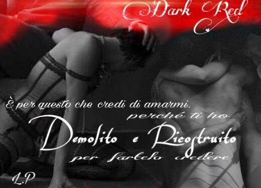 DARK RED (Captive Series #2) di C.J.Roberts. Recensione di Laura Pellegrini