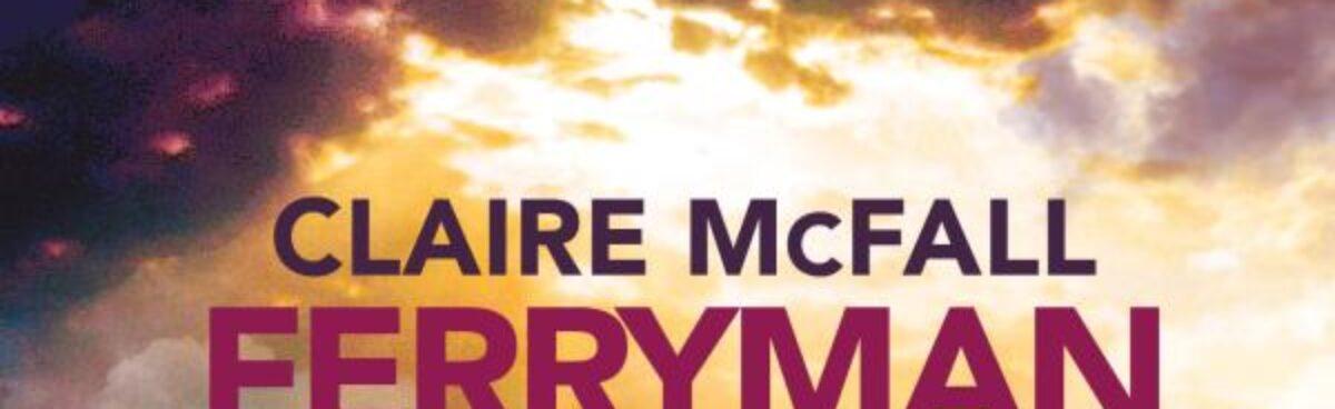 FERRYMAN. AMORE ETERNO di CLAYRE MCFALL recensione