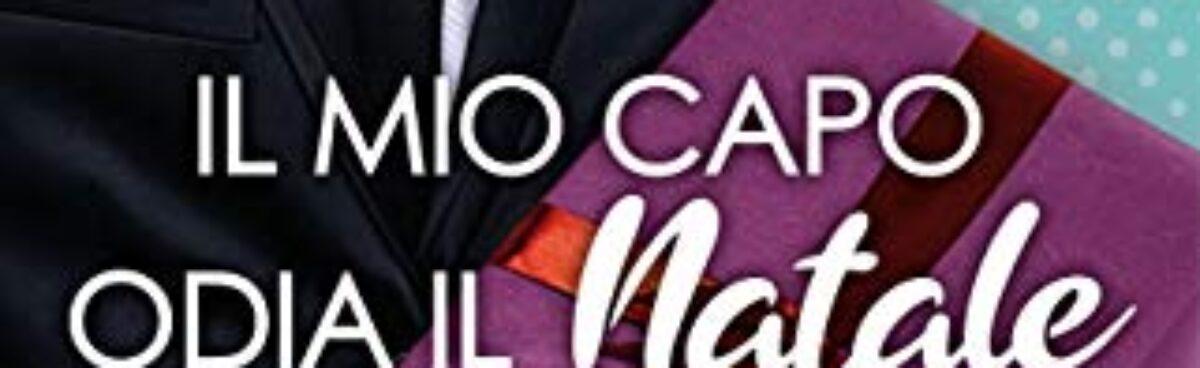IL MIO CAPO ODIA IL NATALE (Serie Reindeer Falls 1) di Jana Aston. Presentazione.