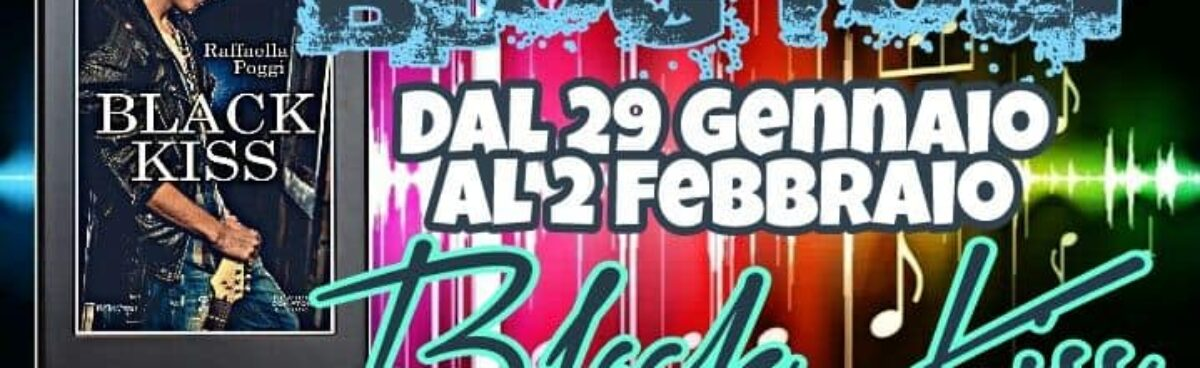BLACK KISS di Raffaella Velonero Poggi – blogtour
