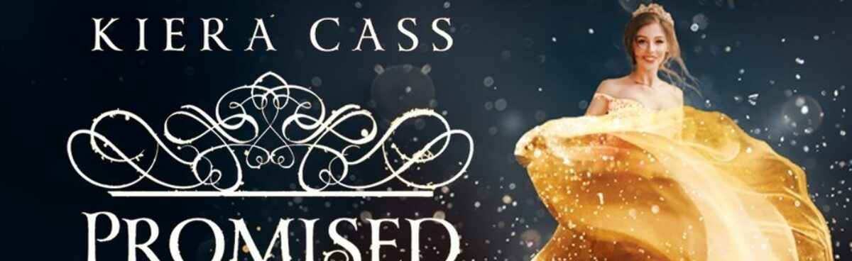 PROMISED The Betrothed #1 di Kiera Cass recensione