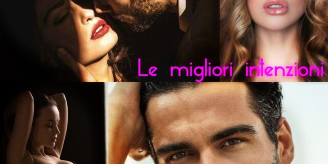 LE MIGLIORI INTENZIONI (Serie A Brother's Best Friend #2) di L.K.Farlow. Recensione