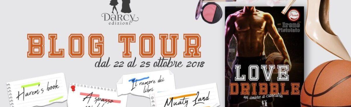 """GIVEAWAY + PRIMA TAPPA BLOG TOUR """"LOVE DRIBBLE: UN AMORE A CANESTRO"""" di IRENE PISTOLATO-PRESENTAZIONE LIBRO & BOOKTRAILER"""