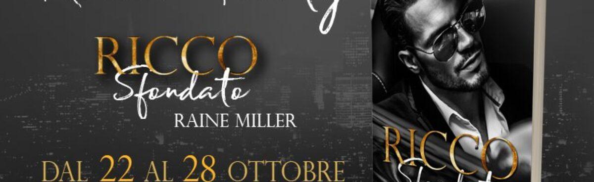 Ricco Sfondato (Filthy rich) di Raine Miller-  review tour