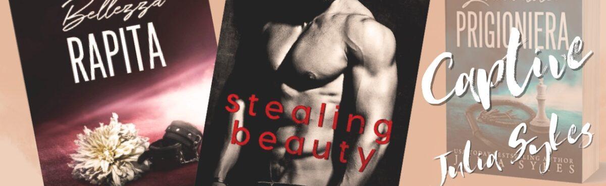 BELLEZZA RAPITA Stealing beauty di Julia Sykes recensione