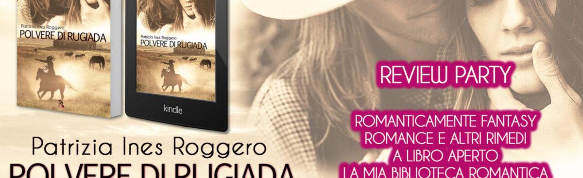 Polvere di rugiada Paradise Valley – Shelley saga di Patrizia Ines Roggero review tour