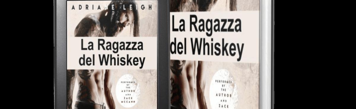 La Ragazza del Whiskey di Adriane Leigh recensione