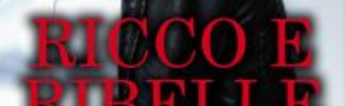 RICCO E RIBELLE (Serie Rush#1) di Penelope Ward e Vi Keeland. Presentazione.