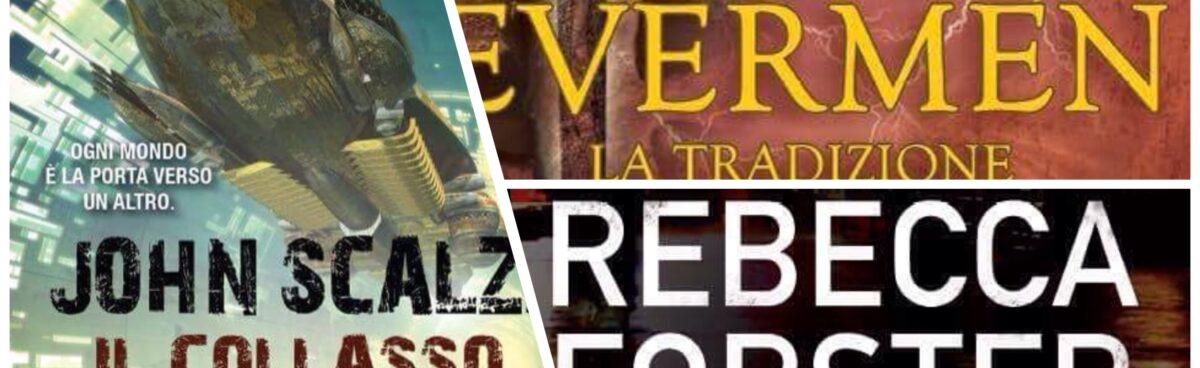 """Novità TimeCrime e Fanucci """"Testimone ostile"""" di Rebecca Forster """"Il collasso dell'impero"""" di John Scalzi ed """"Evermen. La tradizione"""" di James Maxwell"""