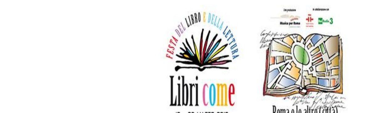 'LIBRI COME': Festa del libro e della lettura