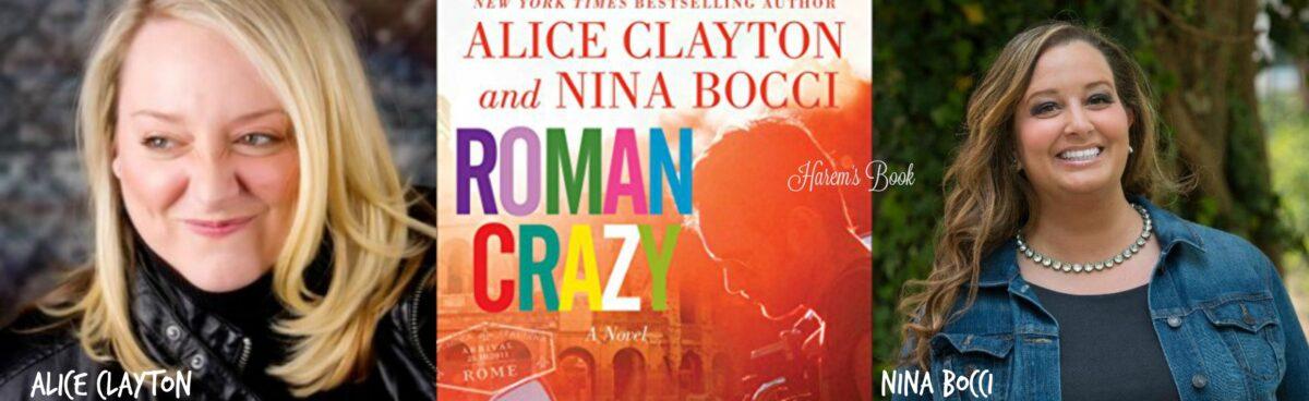 Intervista esclusiva per Harem's Book:Alice Clayton e Nina Bocci si raccontano in occasione dell'uscita di Roman Crazy.
